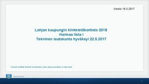 Versio 16 5 2017 Lohjan kaupungin kiinteistkortisto 2018