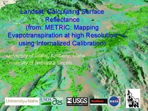 Landsat Calculating Surface Reflectance from METRIC Mapping Evapotranspiration