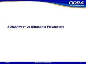 SONARtrac vs Ultrasonic Flowmeters 1232020 All Rights Reserved