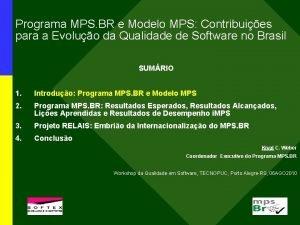 Programa MPS BR e Modelo MPS Contribuies para