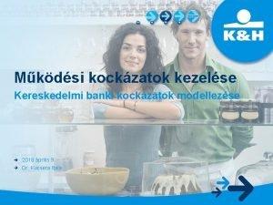 Mkdsi kockzatok kezelse Kereskedelmi banki kockzatok modellezse 2018