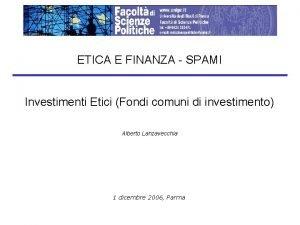 ETICA E FINANZA SPAMI Investimenti Etici Fondi comuni