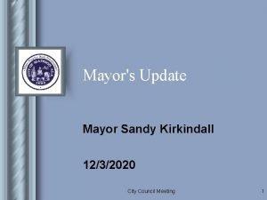 Mayors Update Mayor Sandy Kirkindall 1232020 City Council