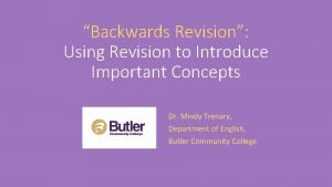 Backwards Revision Using Revision to Introduce Important Concepts