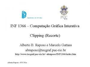 INF 1366 Computao Grfica Interativa Clipping Recorte Alberto