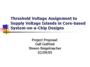 Threshold Voltage Assignment to Supply Voltage Islands in