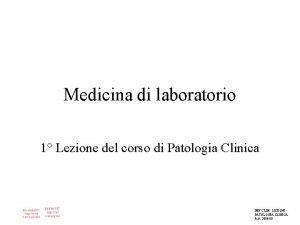 Medicina di laboratorio 1 Lezione del corso di