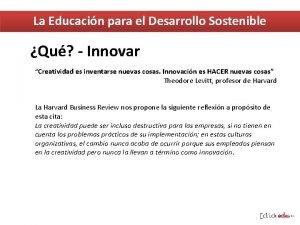La Educacin para el Desarrollo Sostenible Qu Innovar
