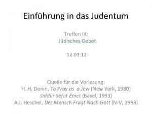 Einfhrung in das Judentum Treffen IX Jdisches Gebet