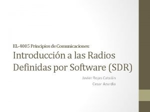EL4005 Principios de Comunicaciones Introduccin a las Radios