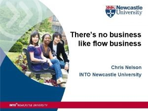 Theres no business like flow business Chris Nelson
