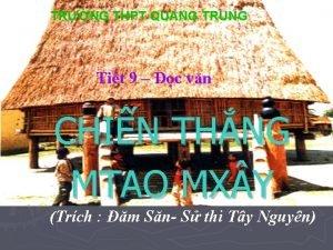 TRNG THPT QUANG TRUNG Tit 9 c vn