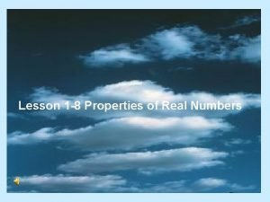 Lesson 1 8 Properties of Real Numbers Commutative