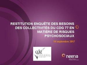 RESTITUTION ENQUTE DES BESOINS DES COLLECTIVITS DU CDG