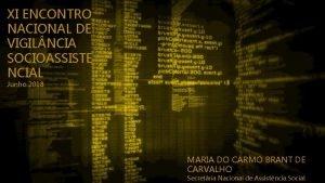 XI ENCONTRO NACIONAL DE VIGIL NCIA SOCIOASSISTE NCIAL