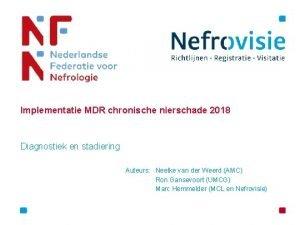 Implementatie MDR chronische nierschade 2018 Diagnostiek en stadiering