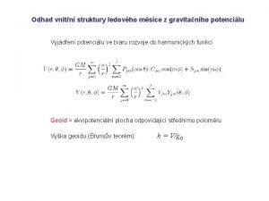 Odhad vnitn struktury ledovho msce z gravitanho potencilu