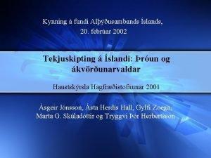 Kynning fundi Alusambands slands 20 febrar 2002 Tekjuskipting