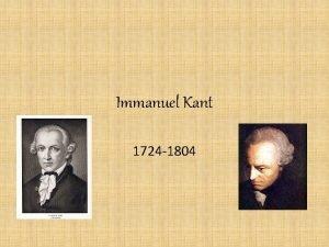 Immanuel Kant 1724 1804 Biography Kantian epistemology how