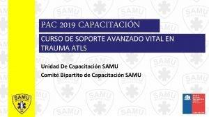 PAC 2019 CAPACITACIN CURSO DE SOPORTE AVANZADO VITAL