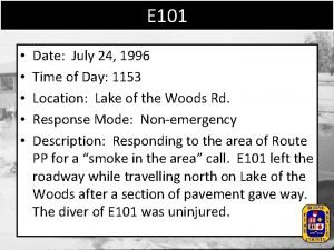 E 101 Date July 24 1996 Time of
