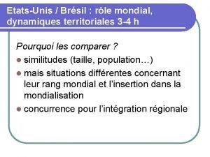 EtatsUnis Brsil rle mondial dynamiques territoriales 3 4