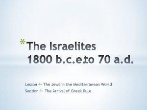 Lesson 4 The Jews in the Mediterranean World