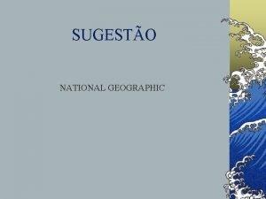 SUGESTO NATIONAL GEOGRAPHIC EXAME MDICO DESPORTIVO Identificar situaes