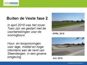 Buiten de Veste fase 2 In april 2018