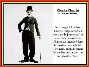 Charlie Chaplin acteur ralisateur De passage Londres Charlie