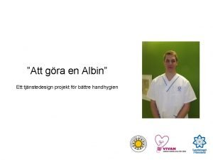 Att gra en Albin Ett tjnstedesign projekt fr