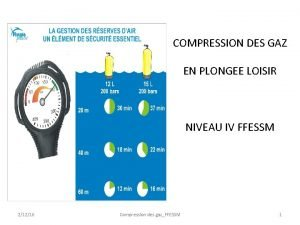 COMPRESSION DES GAZ EN PLONGEE LOISIR NIVEAU IV