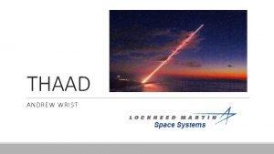 THAAD ANDREW WRIST Missile Defense 1212020 2 1212020