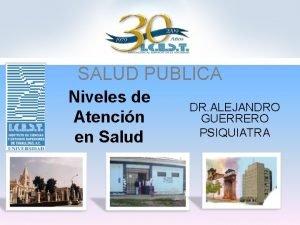 SALUD PUBLICA Niveles de Atencin en Salud DR