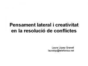 Pensament lateral i creativitat en la resoluci de