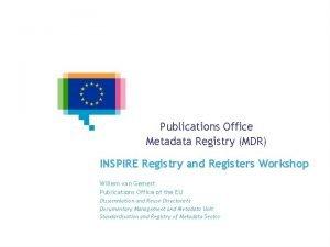 Publications Office Metadata Registry MDR INSPIRE Registry and