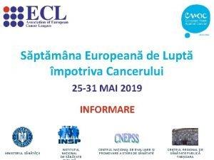 Sptmna European de Lupt mpotriva Cancerului 25 31