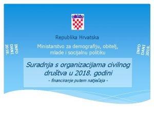 INFO DANI 2018 Ministarstvo za demografiju obitelj mlade