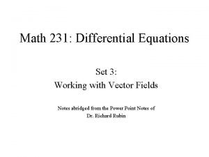 Math 231 Differential Equations Set 3 Working with