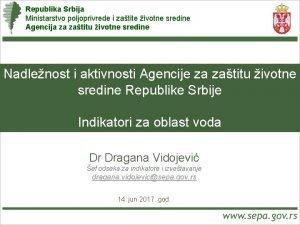 Republika Srbija Ministarstvo poljoprivrede i zatite ivotne sredine