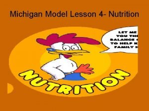 Michigan Model Lesson 4 Nutrition Unhealthy and Unsafe