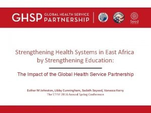 Strengthening Health Systems in East Africa by Strengthening