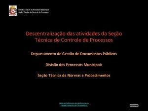 Descentralizao das atividades da Seo Tcnica de Controle