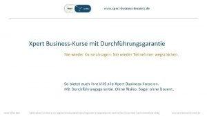 www xpertbusinesslernnetz de Xpert BusinessKurse mit Durchfhrungsgarantie Nie