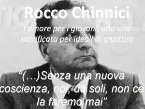 Rocco Chinnici lamore per i giovani una vita
