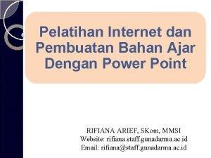 Pelatihan Internet dan Pembuatan Bahan Ajar Dengan Power