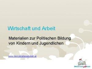 Wirtschaft und Arbeit Materialien zur Politischen Bildung von