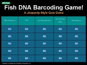 Fish DNA Barcoding Game A JeopardyStyle Quiz Game