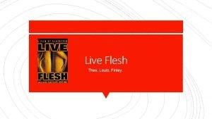 Live Flesh Theo Louis Finley Victor Liberto Rabal