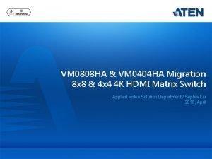 VM 0808 HA VM 0404 HA Migration 8